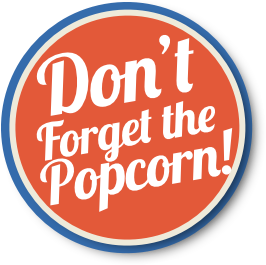 Circle Banner don't forget the popcorn